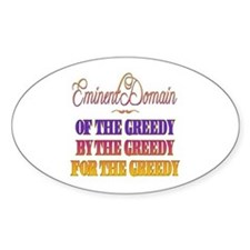 Eminent Domain - Of by for the Greedy Decal