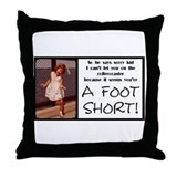 A Foot Short Throw Pillow