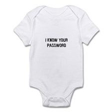 I know your password Infant Bodysuit