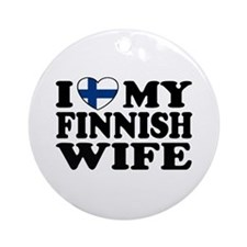 I Love My Finnish Wife Ornament (Round)