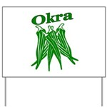 OKRA Yard Sign