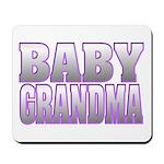 Baby Grandma Mousepad