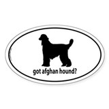 Got Afghan Hound? Oval Decal