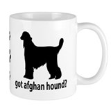 Got Afghan Hound? Mug