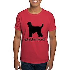 Got Afghan Hound? T-Shirt