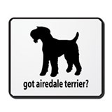 Got Airedale Terrier? Mousepad