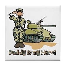 Daddy is my hero! Tile Coaster