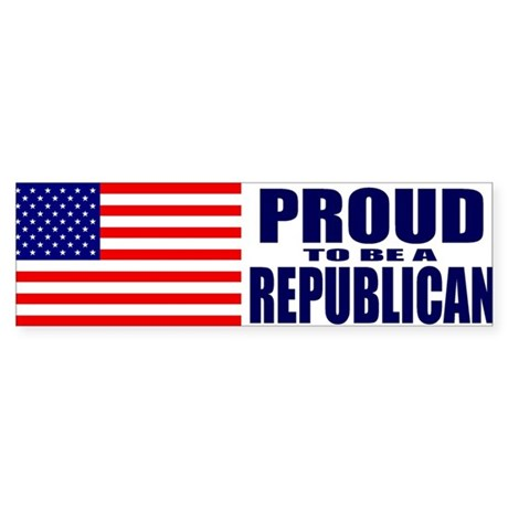 Proud to be a Republican Bumper Sticker