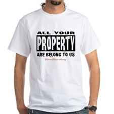 All Your Property Are Belong To Us Shirt