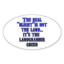 """The Real Blight - Landgrabber Greed"" Decal"