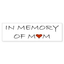 Mourning Mom Memorial Heart Bumper Sticker