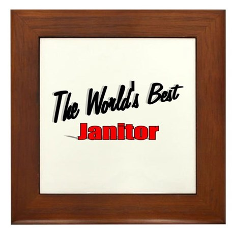 &quot;The World's Best Janitor&quot; Framed Tile