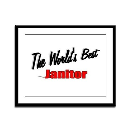 &quot;The World's Best Janitor&quot; Framed Panel Print