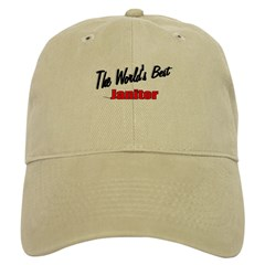 """The World's Best Janitor"" Cap"