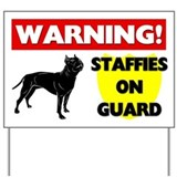 Staffordshire Bull Terriers On Guard Yard Sign
