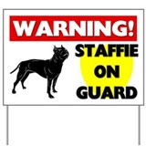 Staffordshire Bull Terrier On Guard Yard Sign