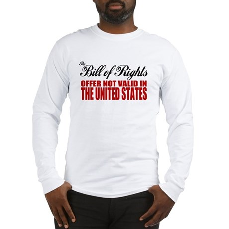 Bill of Rights (Not Valid) Long Sleeve T-Shirt