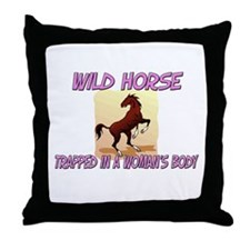 Wild Horse Trapped In A Woman's Body Throw Pillow