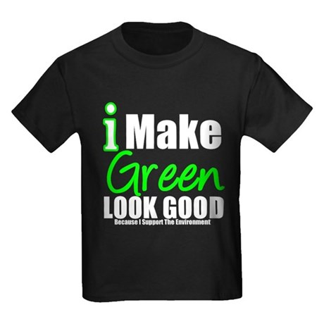 I Make Green Look Good Kids Dark T-Shirt