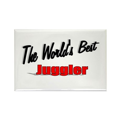 &quot;The World's Best Juggler&quot; Rectangle Magnet (100 p