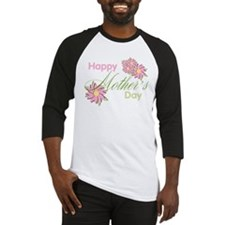 Happy Mother's Day Pink Flowers Baseball Jersey