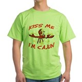 Kiss Me I'm Cajun Too T-Shirt