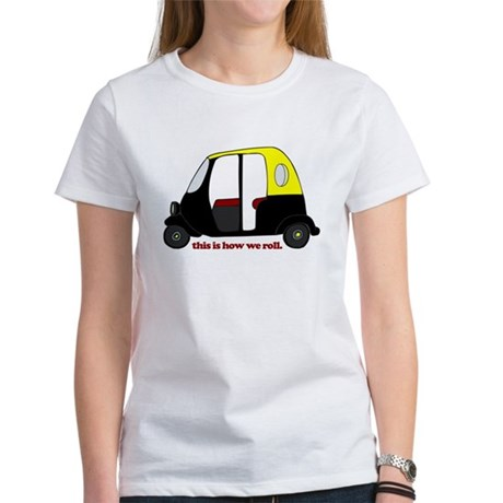 This Is How We Roll Rickshaw Women's T-Shirt