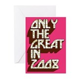 Great in 2008 Greeting Cards (Pk of 10)