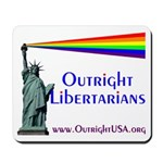 Outright Libertarians Mousepad