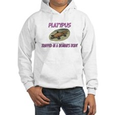 Platypus Trapped In A Woman's Body Hoodie