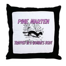 Pine Marten Trapped In A Woman's Body Throw Pillow