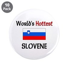 "World's Hottest Slovene 3.5"" Button (10 pack)"