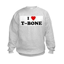 I Love T-BONE Sweatshirt