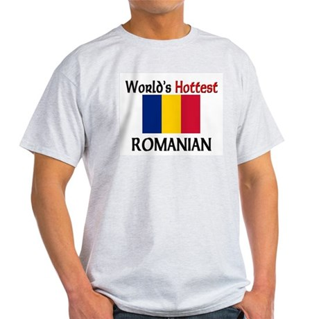 World's Hottest Romanian Light T-Shirt