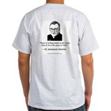 St. Josemaria Grey T-Shirt: &quot;There is nothing...&quot;