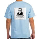 St. Josemaria Grey T-Shirt: &quot;The prayer . . .&quot;