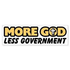 """More God"" Bumper Bumper Sticker"