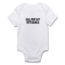 Real Men Eat Rutabaga Infant Bodysuit