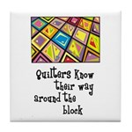 Quilters - Around the Block Tile Coaster