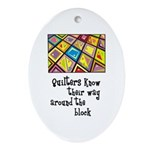 Quilters - Around the Block Oval Ornament