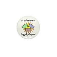 Old Quilters - Go To Pieces Mini Button (10 pack)