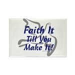 Faith It Till You Make It Rectangle Magnet (10 pac