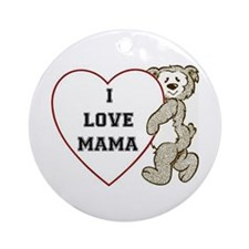 I Love MaMa Ornament (Round)