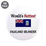 World's Hottest Falkland Islander 3.5&quot; Button (10