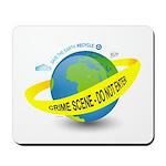 Planet Earth Crime Scene Mousepad