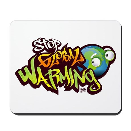 Stop Global Warming - Graffit Mousepad