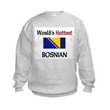 World's Hottest Bosnian Sweatshirt