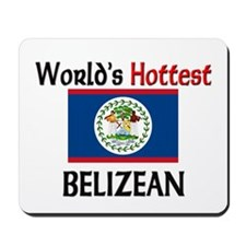World's Hottest Belizean Mousepad