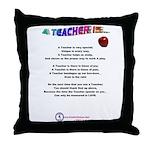 A TEACHER IS Throw Pillow