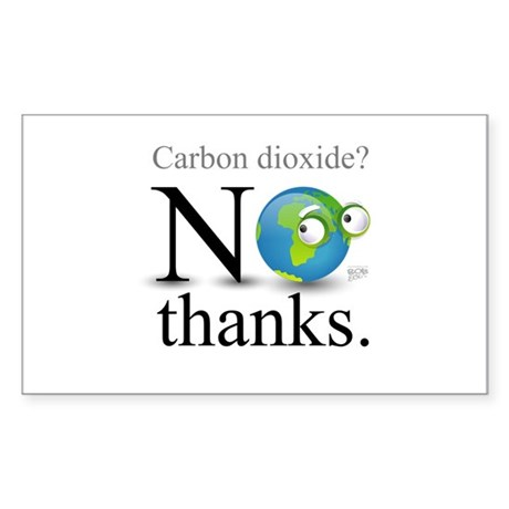 Carbon Dioxide? No Thanks. Rectangle Sticker 10 p